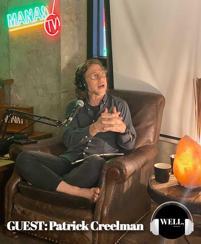podcast MANA WELL, Magazine Asia Guests Patrick Creelman