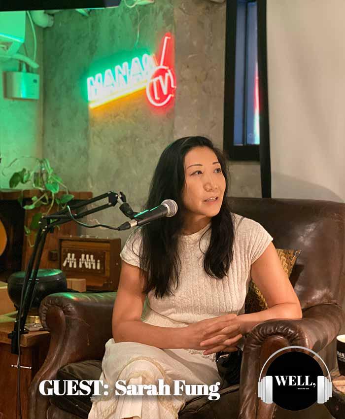 Sarah Fung Podcast MANA!